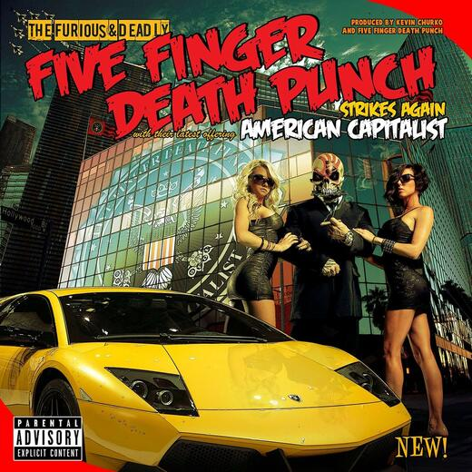 Five Finger Death Punch - American Capitalist / DeLuxe