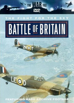Battle of Britain - The Fight For The Sky