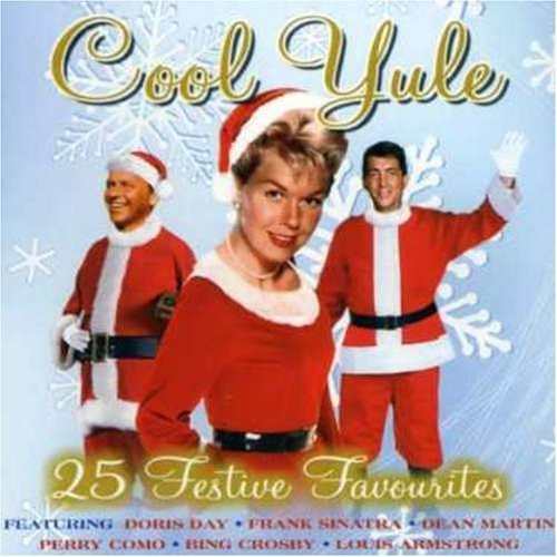 COOL YULE - 25 FESTIVE FAVOURITES