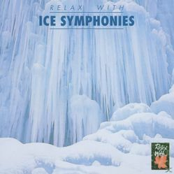Relax With Ice Symphonies